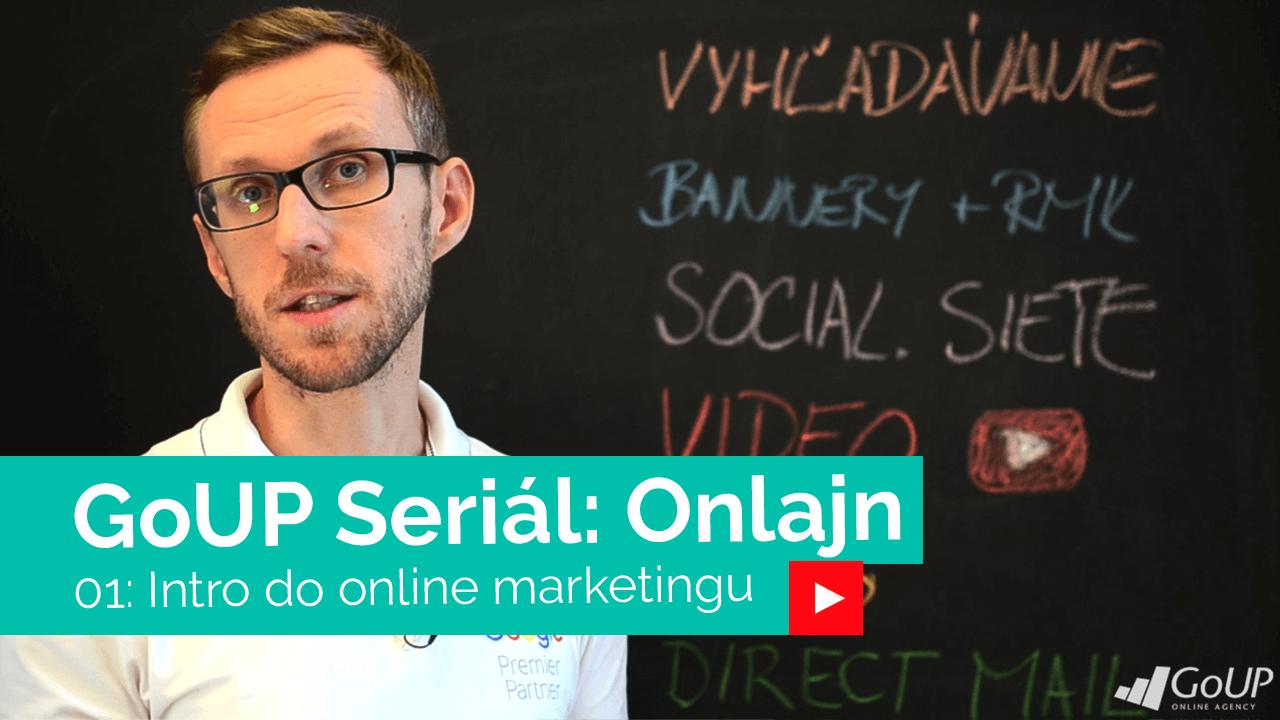 Čo je to online marketing / Seriál Onlajn