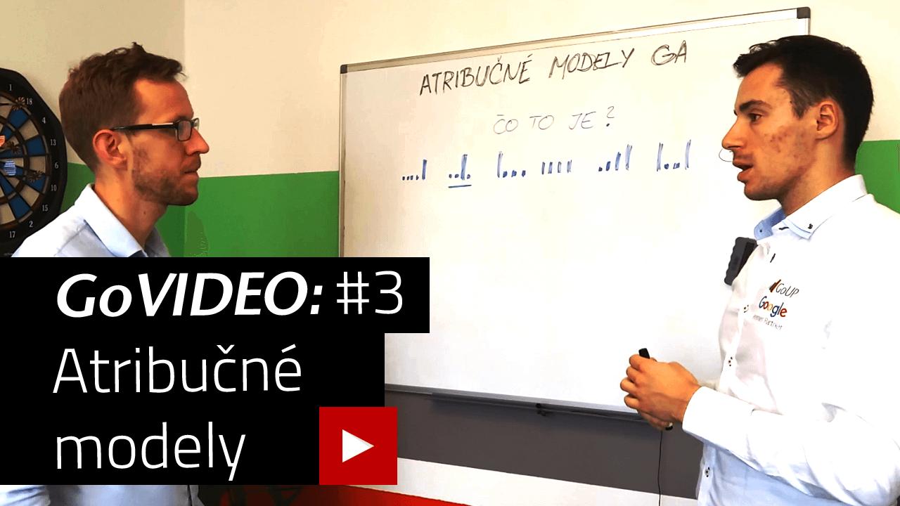 GoVideo #3: Atribučné modely alebo čomu vďačíte za objednávku