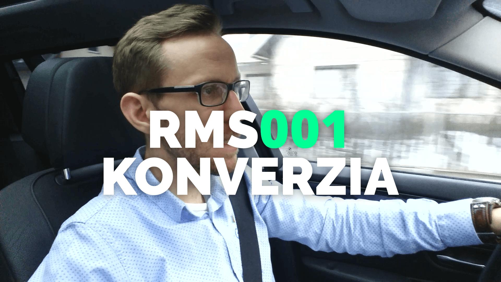 RMS001: Konverzia